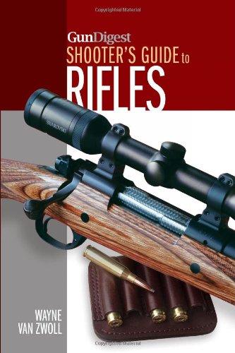 Gun Digest Shooter'S Guide To Rifles