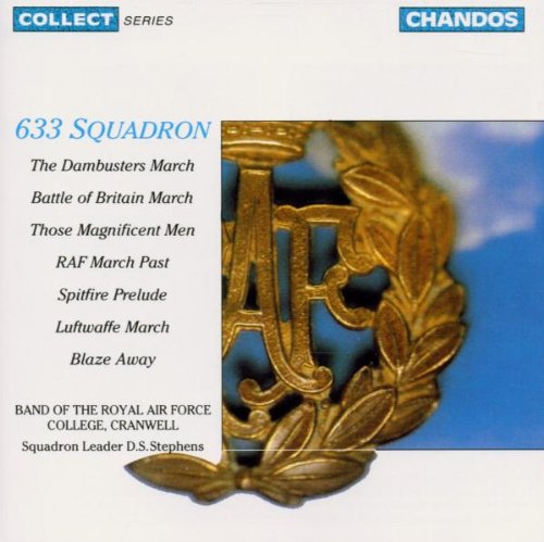 633 Squadron; The Dambusters March, etc. by Leighton Lucas,&#32;Ron Goodwin,&#32;Malcolm Lockyer,&#32;Gordon Langford and William [composer] Walton