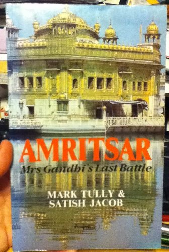Download amritsar mrs gandhis last battle pdf by mark tully this book is perfect for you who are hesitant immediately download this amritsar mrs gandhis last battle pdf kindle book guaranteed you will not regret fandeluxe Choice Image