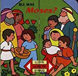 Ble Mae Moses? (Welsh Edition)