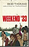 Weekend '33 (0491008430) by Bob Thomas