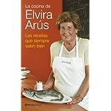 La cocina de Elvira Arús. Las recetas que siempre salen bien (Manuales Practicos (planeta))