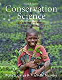 img - for Conservation Science: Balancing the Needs of People and Nature, Second Edition book / textbook / text book