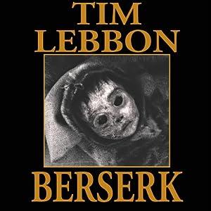 Berserk | [Tim Lebbon]