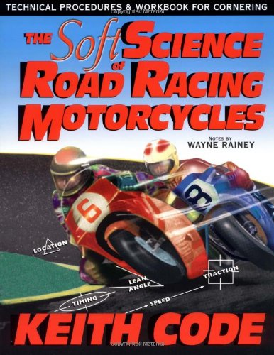 Buy Soft Science of Roadracing Motorcycles The Technical Procedures and Workbook for Roadracing Motorcycles096507241X Filter
