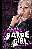Barbie Girl (Baby Doll Series) (Volume 1)