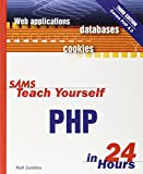 Sams Teach Yourself PHP in 24 Hours (Sams Teach Yourself - Hours)