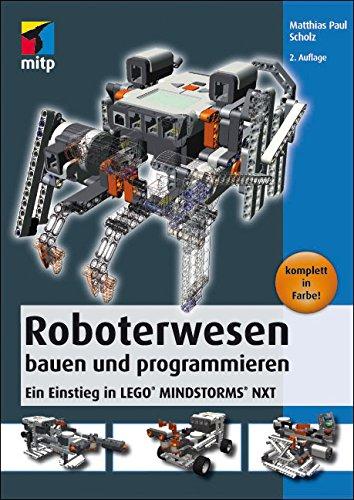 Roboterwesen bauen und programmieren (mitp Professional)
