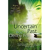 Uncertain Past: Volume 2 ~ Roz Denny Fox