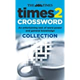 Times 2 Crossword Collection: An entertaining test of word power and general knowledge (Book 2)by The Times Mind Games