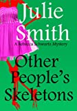 Other Peoples Skeletons:  An Action-Packed San Francisco  Mystery; Rebecca Schwartz #5 (The Rebecca Schwartz Series)