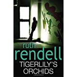 Tigerlily&#39;s Orchidsby Ruth Rendell