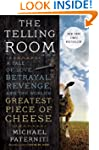 The Telling Room: A Tale of Love, Bet...