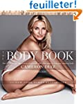 The Body Book: The Law of Hunger, the...