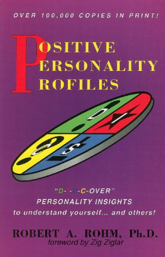 Positive Personality Profiles: Discover Personality Insights to Understand Yourself and Others