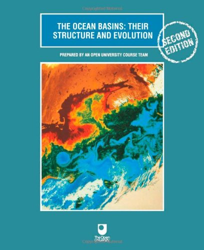 The Ocean Basins: Their Structure and Evolution, Second...