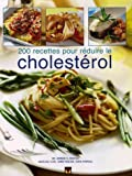 200 recettes pour rduire le cholestrol