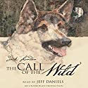 The Call of the Wild Audiobook by Jack London Narrated by Jeff Daniels