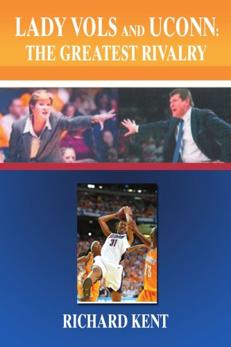 Lady Vols and Uconn: The Greatest Rivalry