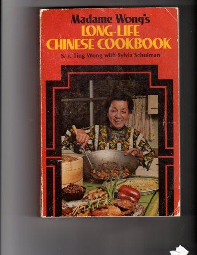Madame Wong's Long-Life Chinese Cookbook