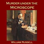 Murder under the Microscope | William Russell