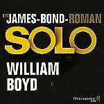 Solo: Ein James-Bond-Roman | William Boyd