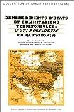 echange, troc Corten - Démembrement des Etats et délimitation des territoires