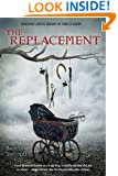 The Replacement (Replacement, Book 1)