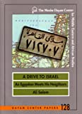 A Drive to Israel: An Egyptian Meets His Neighbors (Dayan Center Papers, 128)