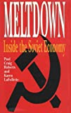 Meltdown: Inside the Soviet Economy