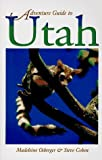 img - for Adventure Guide to Utah (Serial) by Madeleine Osberger (1996-08-01) book / textbook / text book