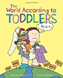 The World According to Toddlers