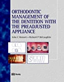 Orthodontic Management of the Dentition with the Preadjusted Appliance