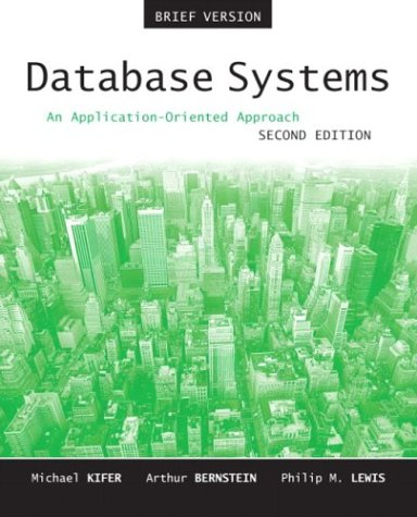 Database Systems: An Application-Oriented Approach,...