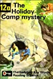 The Holiday Camp Mystery (The Ladybird Key Words Reading Scheme, Book 12a) (0721400124) by W. Murray