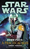 Boba Fett: A Practical Man: Star Wars (Short Story) (Star Wars - Legends)