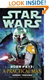Boba Fett: A Practical Man: Star Wars (Short Story) (Star Wars - Legends)