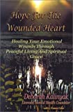 img - for HOPE FOR THE WOUNDED HEART-NOB book / textbook / text book