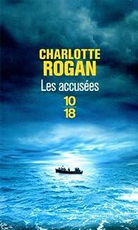 Les Accus�es par Charlotte Rogan