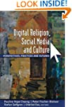 Digital Religion, Social Media, and C...