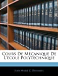 Cours de Mecanique de L'Ecole Polytec...