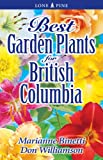 img - for Best Garden Plants for British Columbia book / textbook / text book