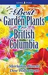 Best Garden Plants for British Columbia