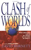 Clash of Worlds (0825462010) by Burnett, David