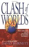 Clash of Worlds (0825462010) by Burnett, David