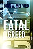 FATAL GREED (Greed Series #1)