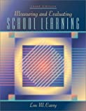 Measuring and Evaluating School Learning (3rd Edition)