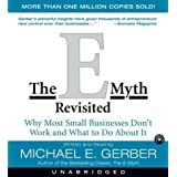 The E-Myth Revisited CD: Why Most Small Businesses Don't Work andpar Michael E. Gerber