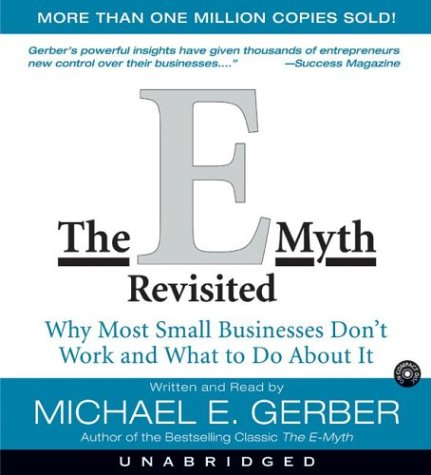The E-Myth Revisited Cd Unabridged: Why Most Small Businesses Don't Work and