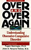 img - for Over and Over Again: Understanding Obsessive-Compulsive Disorder book / textbook / text book